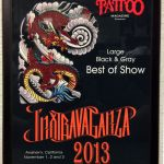 Tattoo Magazine Inxtravaganza 2013 Anaheim, CA-  Best Large Black and Grey of show